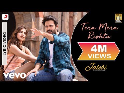 Tera Mera Rishta - Official Lyric Video | Tanishk Bagchi | K.K. & Shreya Ghoshal| Jalebi - UC3MLnJtqc_phABBriLRhtgQ