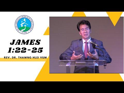 REV. DR. THAWNG HLEI VUM  JAMES 1:22-25