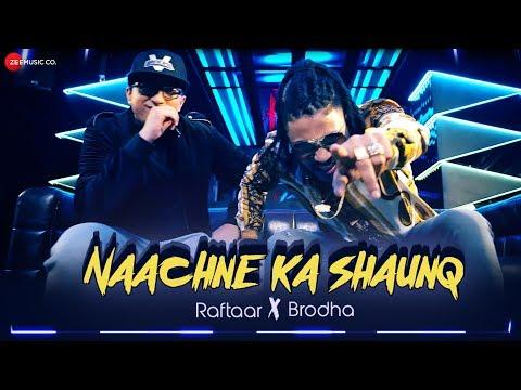 Naachne Ka Shaunq Lyrics - Raftaar | Brodha V