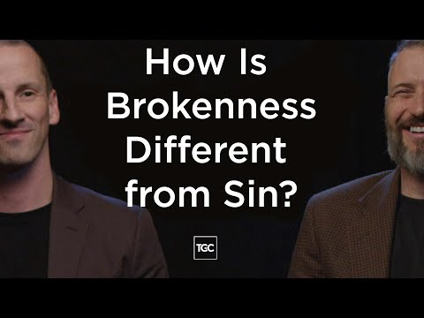 How is Brokenness Different from Sin?