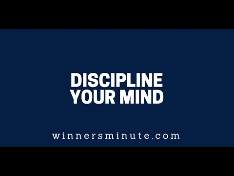 Discipline Your Mind  The Winner's Minute With Mac Hammond