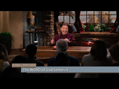 The WORD of God Settles It