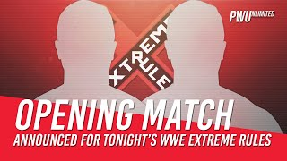 Opening Match Announced For Tonight's WWE Extreme Rules