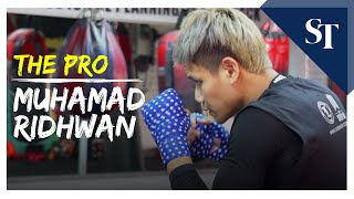 The Pro: Muhamad Ridhwan | The Straits Times