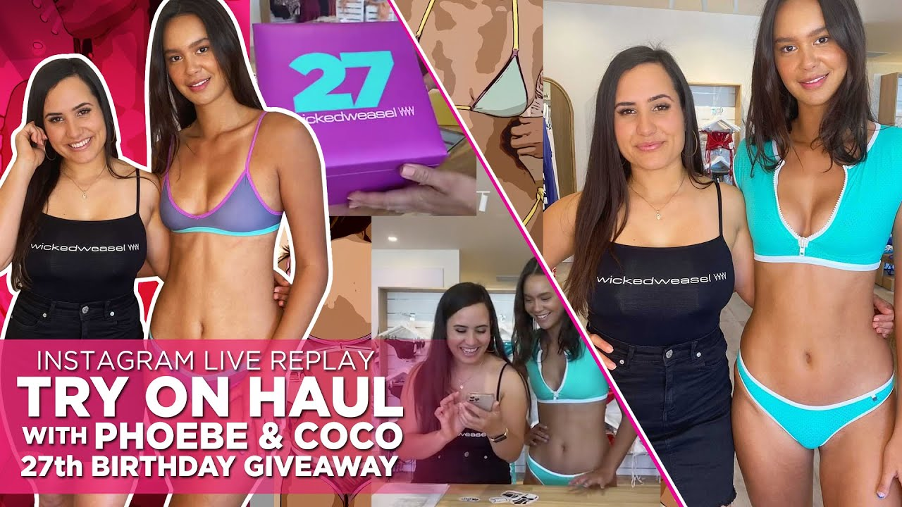 Phoebe & Coco's Sexy Try On Haul Video: 27th Birthday Edition [IG Live Replay – Watch On Mobile!]