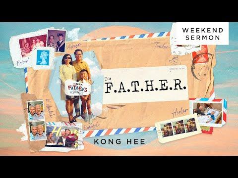 Kong Hee: F.A.T.H.E.R (Bahasa Indonesian Interpretation)