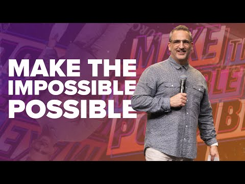 Make The Impossible Possible  Turning Point Church