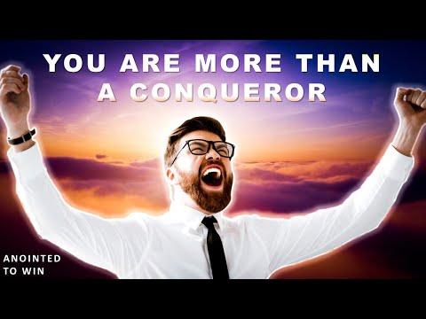 YOU ARE MORE THAN A CONQUEROR - MORNING PRAYER