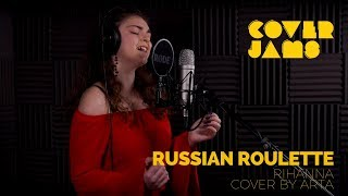 Russian Roulette (Cover by Arta)