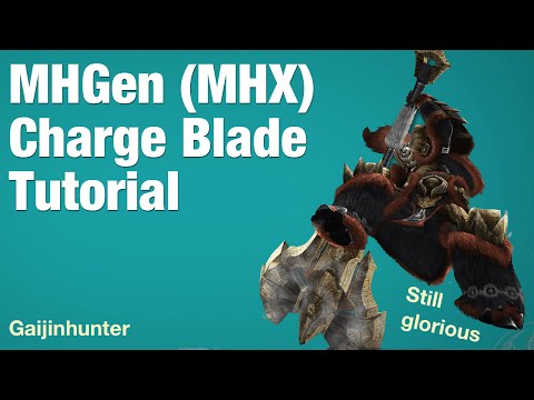Monster Hunter Generations (MHX): Charge Blade Tutorial - UCT84SVapAfSSD_iMfpKbFbA