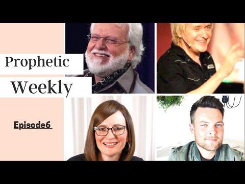 Prophetic Weekly - Episode 6