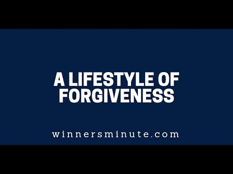 A Lifestyle of Forgiveness   The Winner's Minute With Mac Hammond