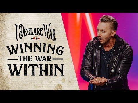 Winning the War Within - I Declare War Part 1 with Levi Lusko