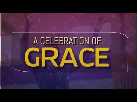 A Celebration Of Grace - Thursday December 31, 2020