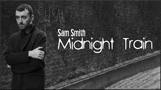 Midnight Train (Lyrics)