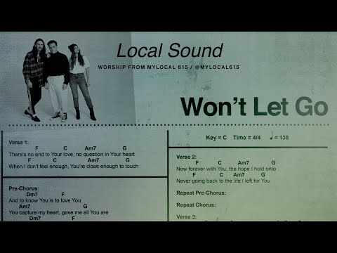 Won't Let Go (Audio) - Local Sound