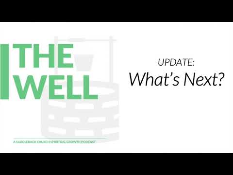 The Well Update: What's Next?