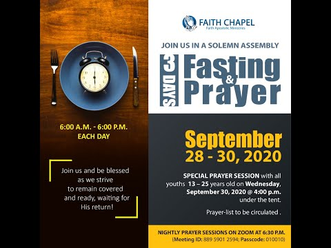 September 28, 2020 [Fasting and Prayer Meeting - Day 1]