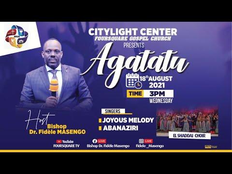 FOURSQUARE TV  - AGATATU -HAMWE NA BISHOP DR. FIDELE MASENGO - 18.08.2021