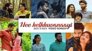 Back To Back Video Songs | Nee Kelkkuvaanayi | Malayalam Melody Hits