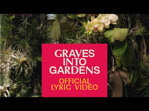 Graves Into Gardens ft. Brandon Lake  Official Lyric Video  Elevation Worship