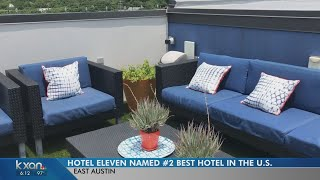 East Austin's Hotel Eleven ranked second for 'Best City Hotel' in the U.S.