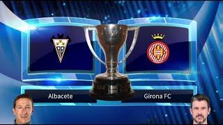 Albacete vs Girona FC Prediction & Preview 23/08/2019 - Football Predictions