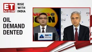 Trade war denting oil demand? | International Energy Agency to ET NOW