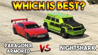 GTA 5 ONLINE : NIGHTSHARK VS PARAGON R ARMORED (WHICH IS BEST?)