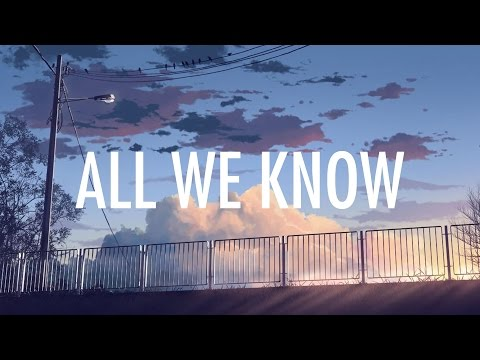 All We Know (Video Lirik) [Feat. Phoebe Ryan]