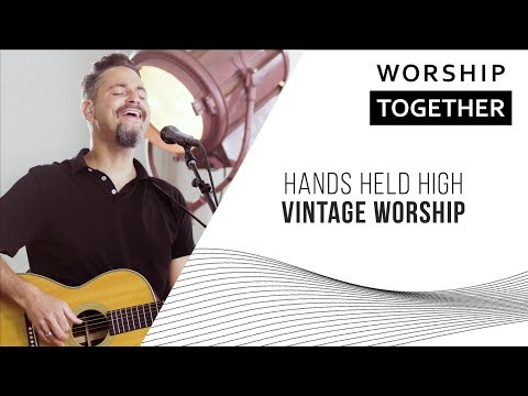Hands Held High // Vintage Worship // New Song Cafe