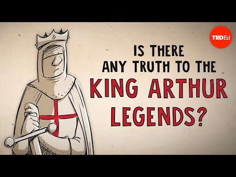 Is there any truth to the King Arthur legends? - Alan Lupack - UCsooa4yRKGN_zEE8iknghZA