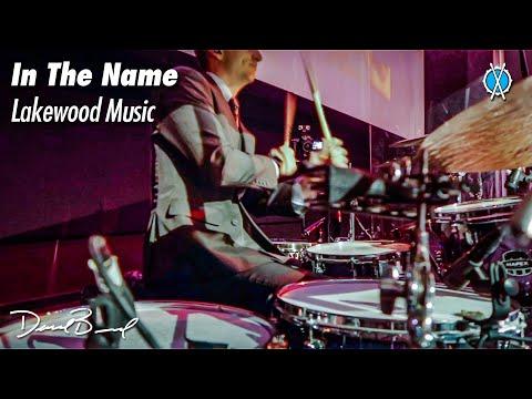 In The Name Drum Cover // Lakewood Music // Daniel Bernard
