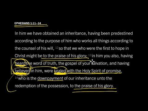 Ephesians 1:1114 // Part 12 // Is God Decisive in Saving Faith?