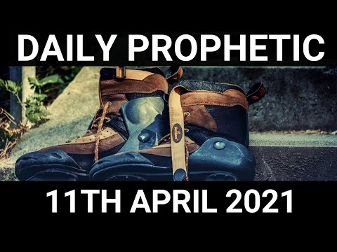 Daily Prophetic Word 11 April 2021 3 of 7