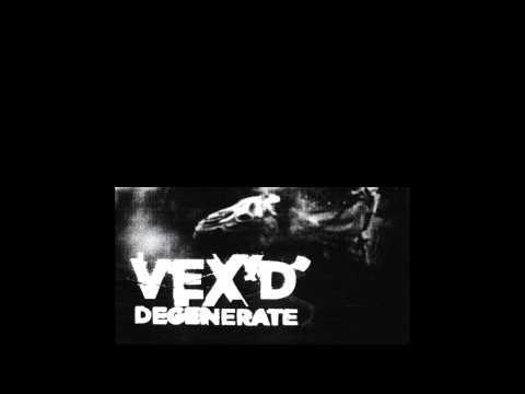 Vex'd - Angels [HQ] - UCv2D074JIyQEXdjK17SmREQ