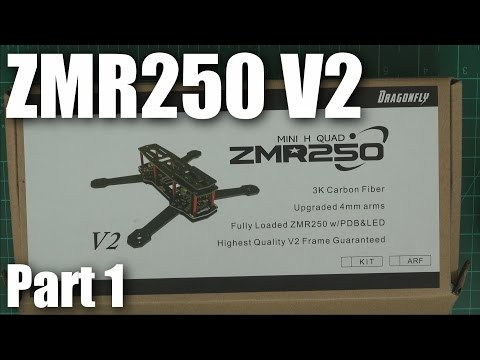 ZMR250V2 ARF from FPVModel.com (part 1) - UC-vU47Y0MfBiqqzRI3-dCeg
