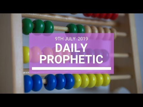 Daily Prophetic 9 July Word 4