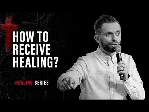 HOW TO RECEIVE YOUR HEALING  Pastor Vlad