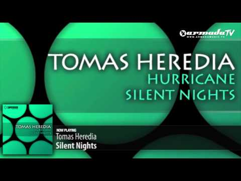 Tomas Heredia - Silent Nights (Original Mix) - UC1-ZqjzTz1YTDa8ndI9lSBg