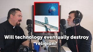 Will technology eventually destroy religion?