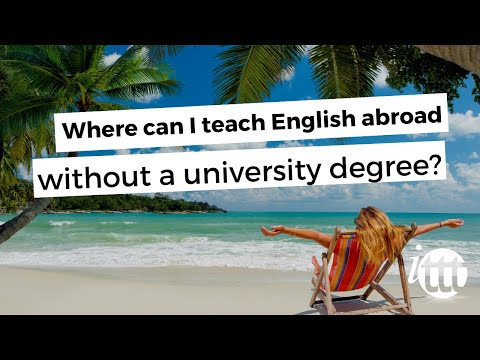 video answering where you can teach English without a university degree abroad