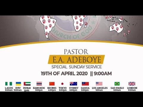 RCCG APRIL 19TH 2020  PASTOR E.A ADEBOYE SPECIAL SERVICE