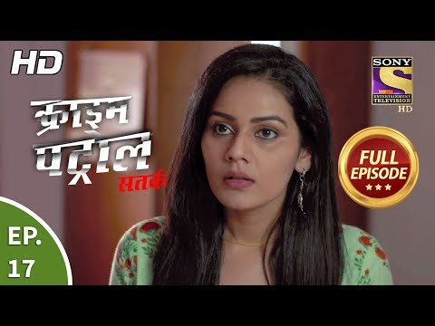Crime Patrol Satark Season 2 - Ep 17 - Full Episode - 6th