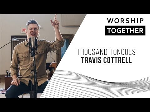 Thousand Tongues // Travis Cottrell // New Song Cafe