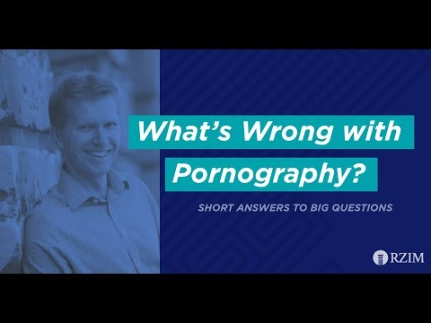 44. What's Wrong with Pornography?