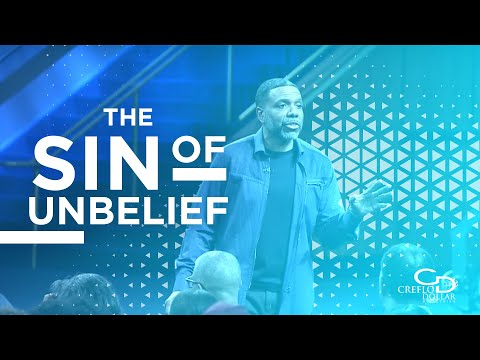 The Sin of Unbelief - Wednesday Service