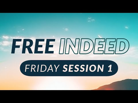Free Indeed Session 1 Livestream  Terry Moore & Chris McRae  Sojourn Church
