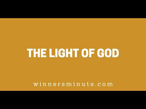The Light of God // The Winner's Minute With Mac Hammond