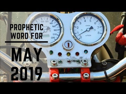 Prophetic Word for May 2019